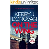 On the Wing: Book 7 in the Ryan Kaine series