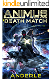Death Match (Animus Book 3) (English Edition)