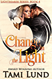 Change in the Light: Shapeshifter Romance (Lightbearer Book 4)