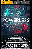 Powerless (Bird of Stone Book 3)