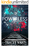 Powerless (Bird of Stone Book 3)