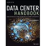Data Center Handbook: Plan, Design, Build, and Operations of a Smart Data Center