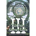 Tales From Alternate Earths Volume III