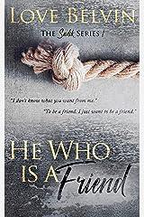 He Who Is a Friend (Sadik Book 1) Kindle Edition