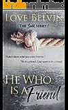 He Who Is a Friend (Sadik Book 1)