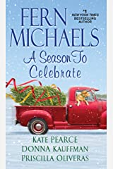 A Season to Celebrate Kindle Edition