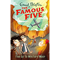 Five Go To Mystery Moor: Book 13 (Famous Five series)
