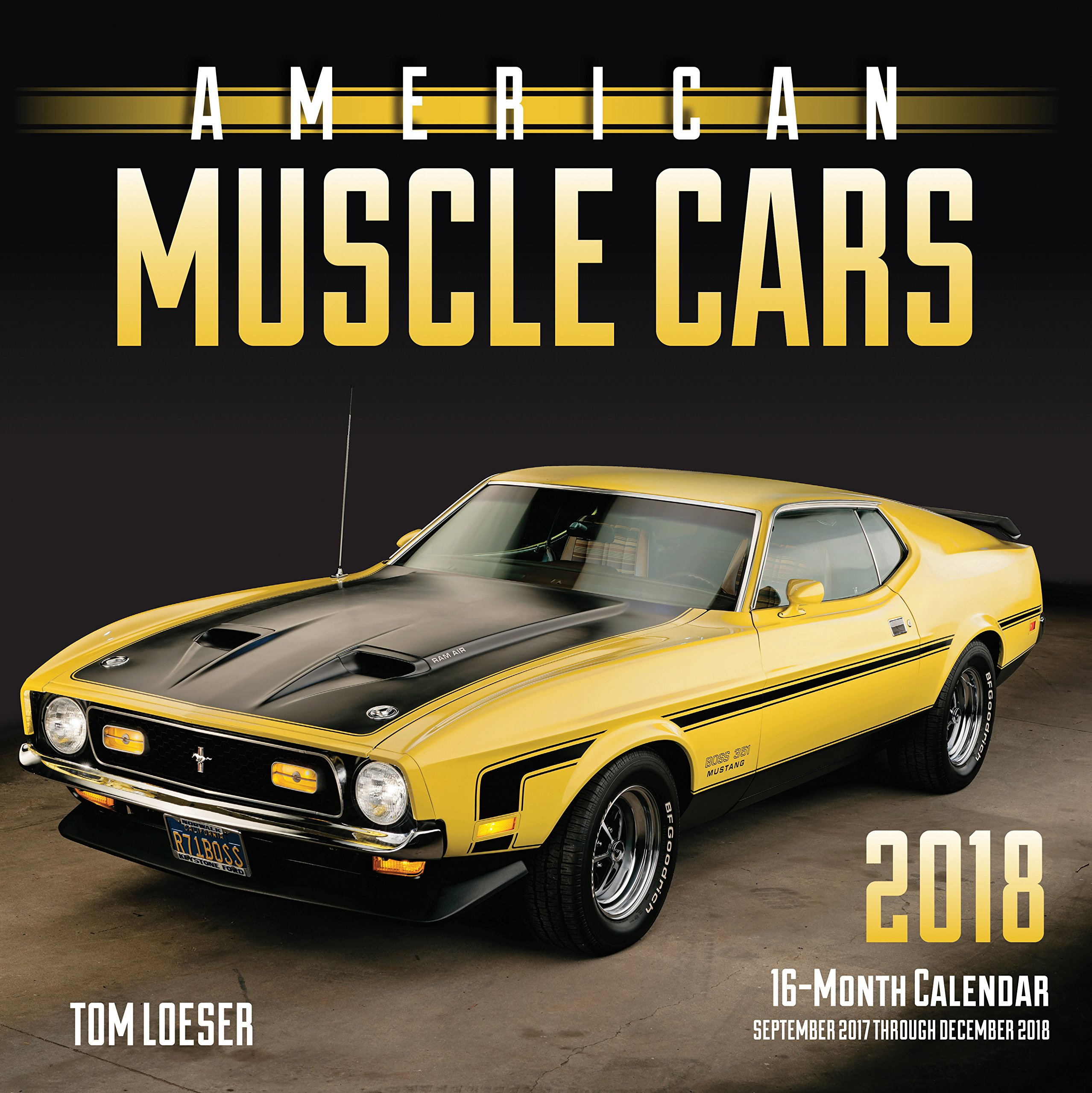 American Muscle Cars 2018: 16 Month Calendar Includes September ...