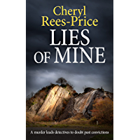 LIES OF MINE: A murder leads detectives to doubt past convictions (DI Winter Meadows Book 5)