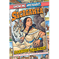 Sacagawea: Courageous Trailblazer (Show Me History) (English Edition)