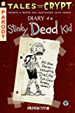 Tales from the Crypt #8: Diary of a Stinky Dead Kid (Tales from the Crypt Graphic Novels)