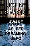 Awake Asleep Dreaming Dead