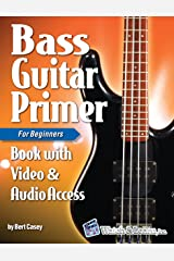 Bass Guitar Primer Book For Beginners - Video & Audio Access Kindle Edition