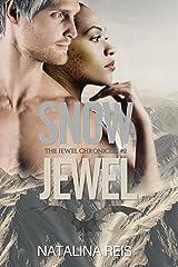 Snow Jewel: Fantasy Romance (The Jewel Chronicles Book 2) Kindle Edition