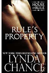 Rule's Property (The House of Rule Book 2) Kindle Edition