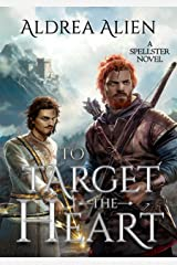To Target the Heart (Spellster Series Book 2) Kindle Edition