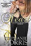 Change of Heart (When Midnight Strikes Book 2)