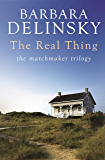 The Real Thing (Matchmaker Trilogy Book 1)