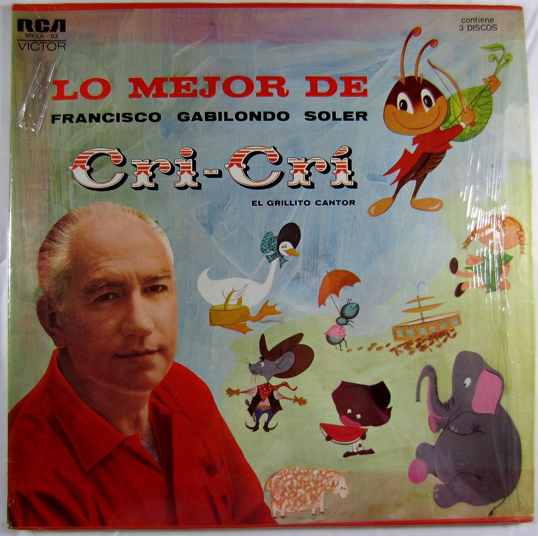 Francisco Gabilondo Soler - Lo Mejor de Francisco Gabilondo Soler: Cri-Cri El Grillito Cantor - Amazon.com Music