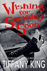Wishing For Someday Soon Kindle Edition