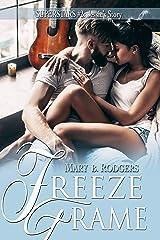 Freeze Frame (Superstars Book 2) Kindle Edition