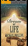 Dream of Life (American Dreams Book 2)