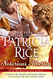 Notorious Atherton (Rebellious Sons Book 3) (Rebellious Sons Series)