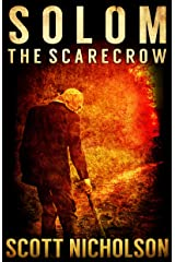 The Scarecrow: A Supernatural Thriller (Solom Book 1) Kindle Edition