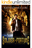 Soldier of Fortune: Gideon Quinn Adventures Book One