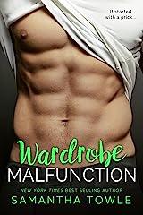 Wardrobe Malfunction (Wardrobe Series Book 1) Kindle Edition