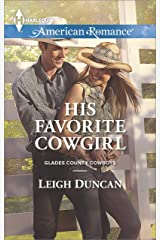 His Favorite Cowgirl (Glades County Cowboys Book 2) Kindle Edition