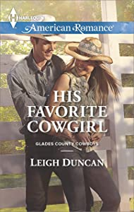 His Favorite Cowgirl (Glades County Cowboys Book 2)