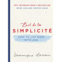 L'art de la Simplicité: How to Live More with Less