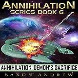 Demon's Sacrifice: Annihilation, Book Six