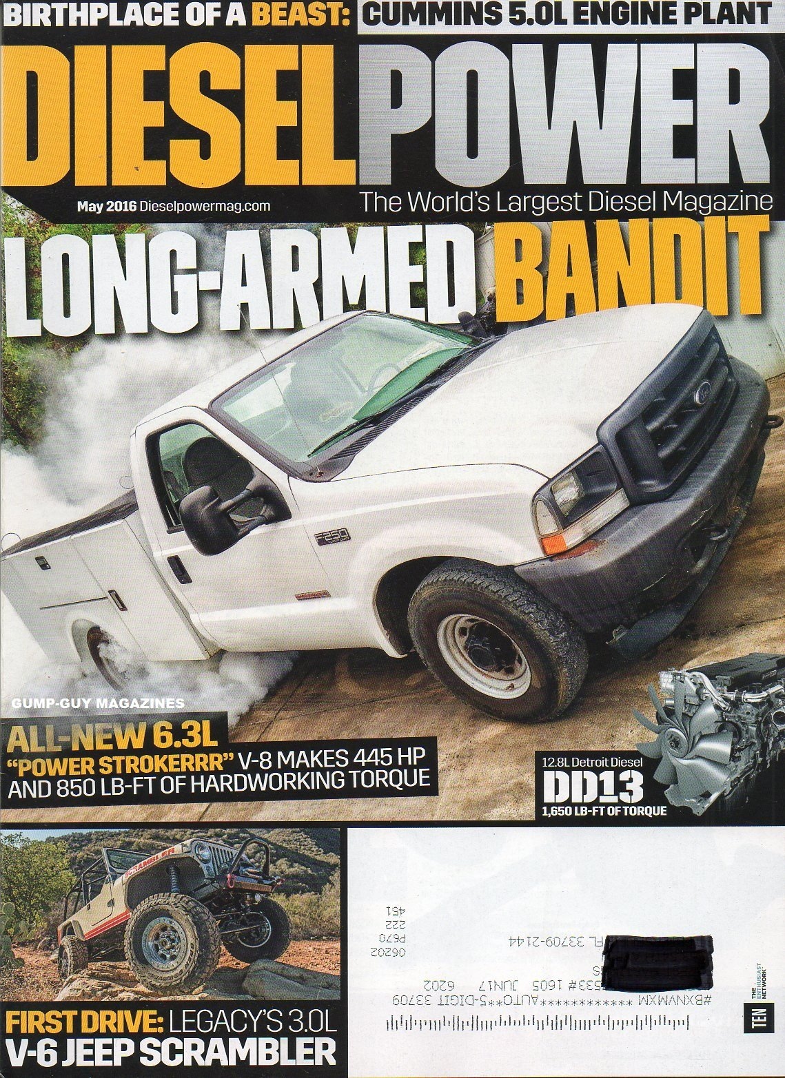 Diesel Power May 2016 The World's Largest Diesel Magazine BIRTHPLACE OF A BEAST: CUMMINS 5.0L ENGINE PLANT Long-Armed Bandit pdf