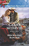 Her Holiday Rancher (Mustang Valley)