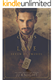 Cards of Love: Seven of Swords: An Enemies-to-Lovers Romantic Suspense