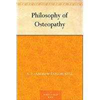 Philosophy of Osteopathy (English Edition)