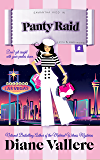 Panty Raid: A Samantha Kidd Humorous Mystery (Style and Error Mysteries Book 8)