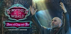 Myths of the World: Born of Clay and Fire Collector's Edition by Big Fish Games