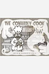 The Cowardly Cook Kindle Edition