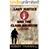Lady Justice and the Class Reunion