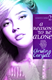 A Reason to Be Alone (The Camdyn Series Book 2)