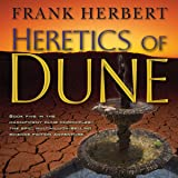 Heretics of Dune: Dune Chronicles, Book 5