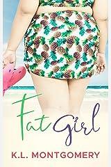 Fat Girl Kindle Edition