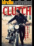 CLUTCH Magazine (クラッチマガジン) Vol.22[雑誌]
