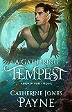 A Gathering Tempest (Broken Tides)