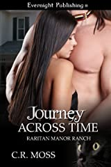 Journey Across Time (Raritan Manor Ranch Book 2) Kindle Edition