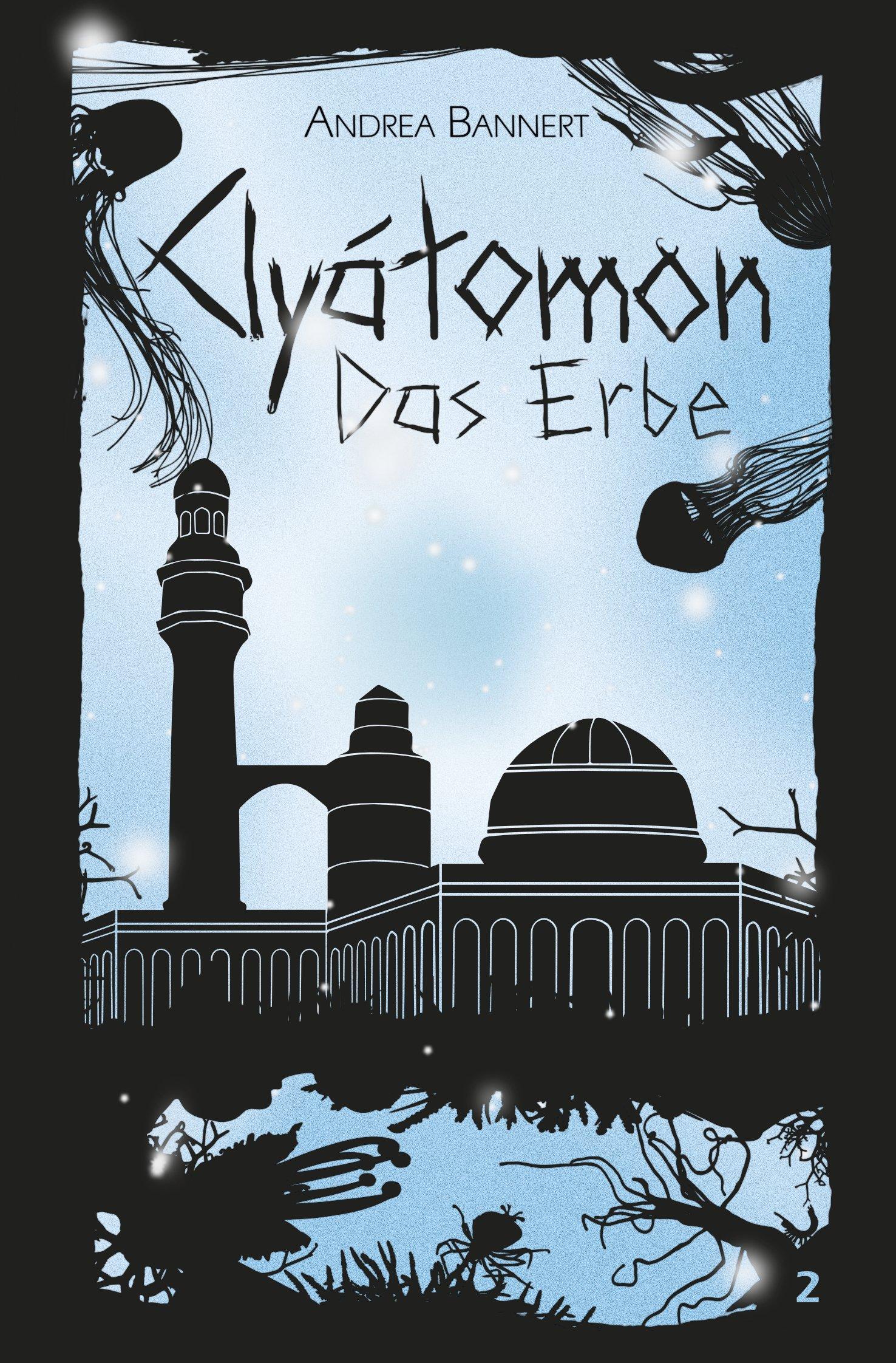 Clyátomon - Das Erbe