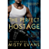 The Perfect Hostage (Super Agent series)